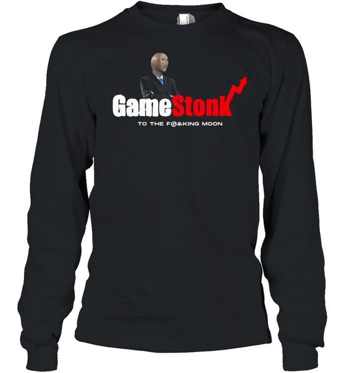 Meme Man With Gamestonk Game To The Fucking Moon shirt Long Sleeved T-shirt