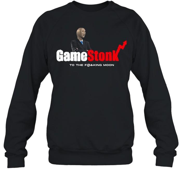Meme Man With Gamestonk Game To The Fucking Moon shirt Unisex Sweatshirt