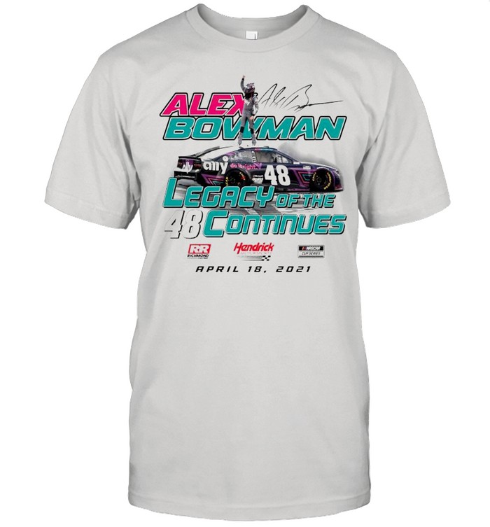 Alex Bowman legacy of the continues shirt