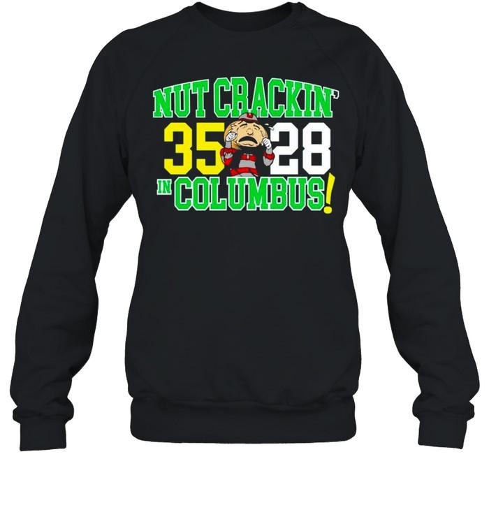 Oregon Ducks nut crackin' in Columbus shirt Unisex Sweatshirt