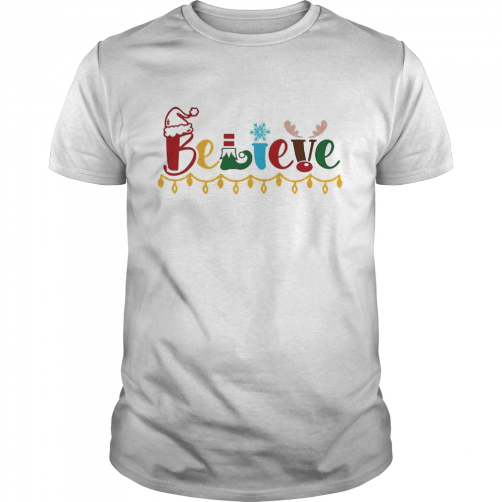 Christmas Believe shirt