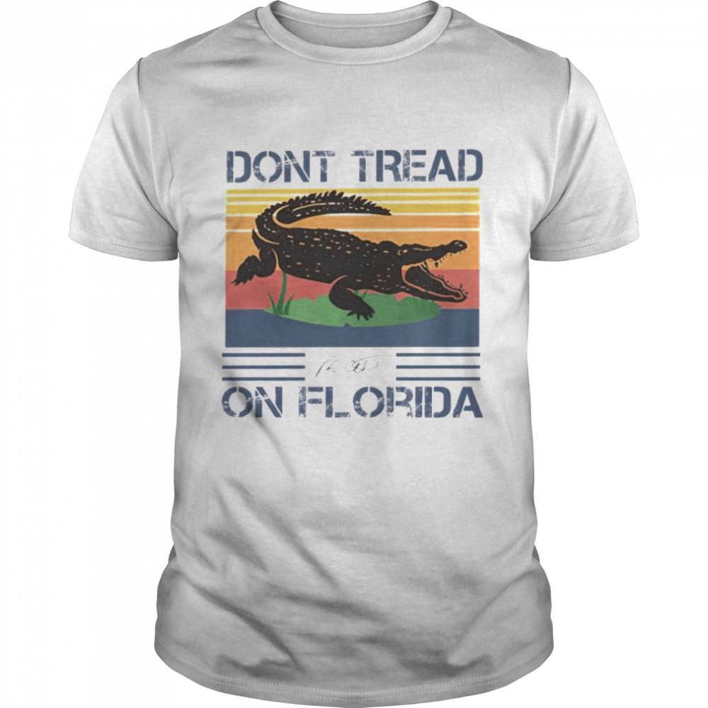 deSantis don't tread on Florida signature shirt